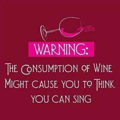 Wine quote singing